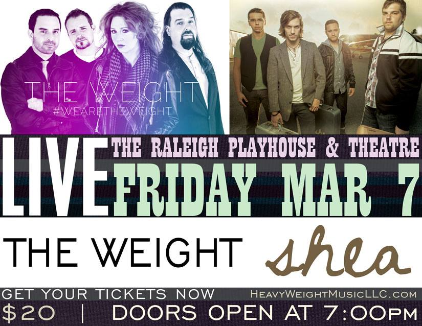 SHEA & THE WEIGHT @ The Raleigh Playhouse & Theatre - March 7th 2014